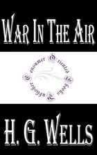 War in the Air by H.G. Wells