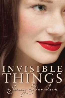 Book Invisible Things by Jenny Davidson