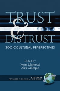 Trust and Distrust: Sociocultural perspectives