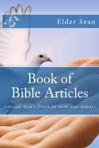 Book of Bible Articles by Elder Sean