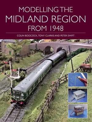 Modelling the Midland Region from 1948 by Colin Boocock