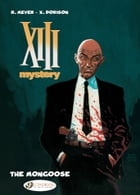 XIII Mystery - Volume 1 - The Mongoose by Xavier Dorison