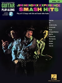 Jimi Hendrix Experience - Smash Hits Songbook: Guitar Play-Along Volume 47