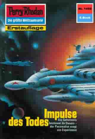 "Perry Rhodan 1469: Impulse des Todes: Perry Rhodan-Zyklus ""Die Cantaro"" by Peter Griese"