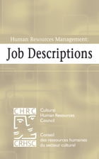 Human Resources Management: Job Descriptions by Cultural Human Resources Council