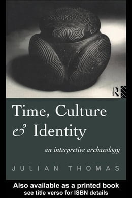 Book Time, Culture and Identity by Thomas, Julian