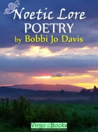 Noetic Lore: Poetry by Bobbi Jo Davis