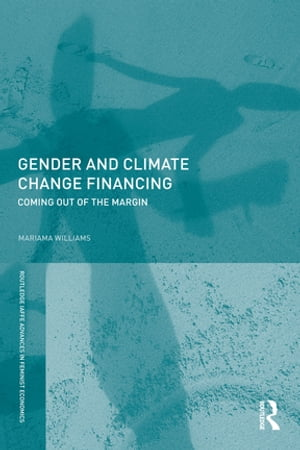 Gender and Climate Change Financing Coming out of the margin