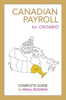 Canadian Payroll for Ontario: A Complete Guide for Small Business