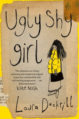 Book Ugly Shy Girl by Laura Dockrill
