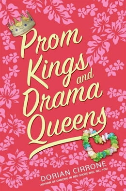 Book Prom Kings and Drama Queens by Dorian Cirrone