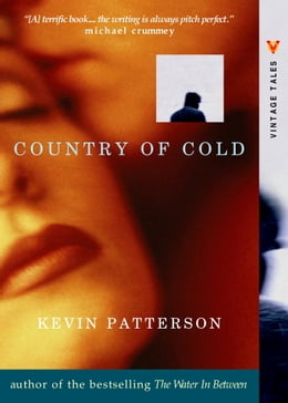 Book Country of Cold by Kevin Patterson