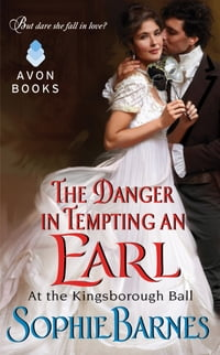 The Danger in Tempting an Earl: At the Kingsborough Ball