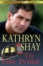 The Fire Inside by Kathryn Shay