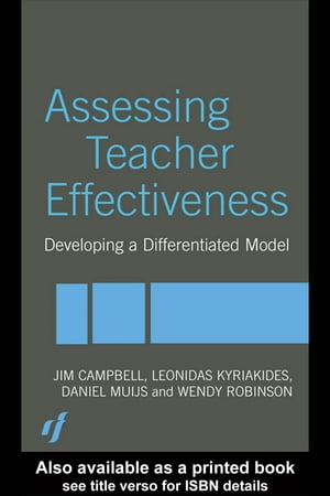 Assessing Teacher Effectiveness Different models