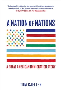 A Nation of Nations: A Great American Immigration Story