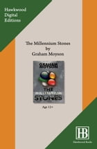The Millennium Stones by Graham Moyson