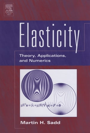 Elasticity Theory,  Applications,  and Numerics