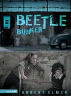 Beetle Bunker by Robert Elmer