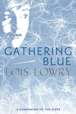 Book Gathering Blue by Lois Lowry