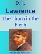 The Thorn in the Flesh by David Herbert Lawrence