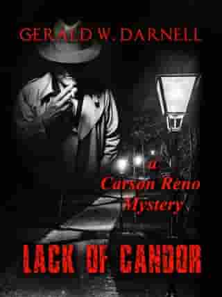 Lack of Candor: Carson Reno Mystery Series, #18 by Gerald Darnell
