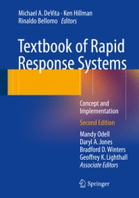 Textbook of Rapid Response Systems: Concept and Implementation