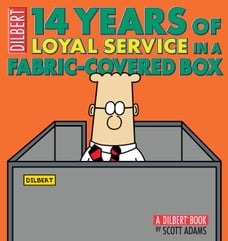14 Years of Loyal Service in a Fabric-Covered Box: A Dilbert Book: A Dilbert Book