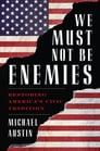 We Must Not Be Enemies Cover Image