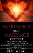 Astrology and Marriage by Sepharial