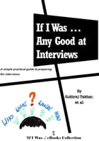 If I Was ... Any Good At Interviews by Sukhraj Takhar