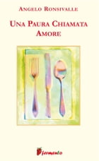 Una paura chiamata amore by Angelo Ronsivalle