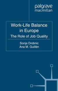 Work-Life Balance in Europe: The Role of Job Quality