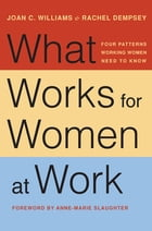 What Works for Women at Work Cover Image