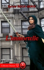 L'Immortelle by Sylvie Roca-Geris