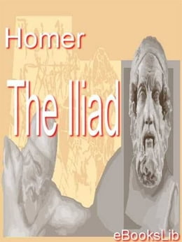 Book The Iliad by eBooksLib