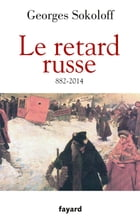 Le Retard russe by Georges Sokoloff