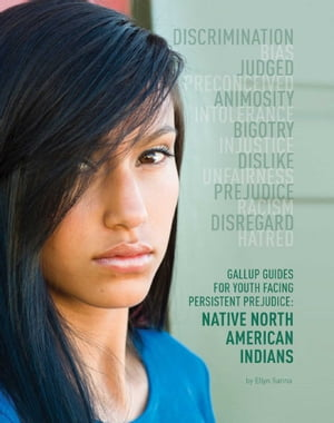 Gallup Guides for Youth Facing Persistent Prejudice Native North American Indians
