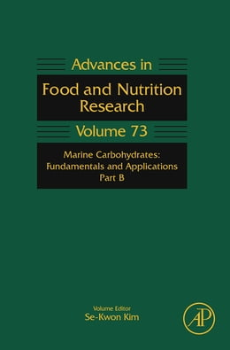 Book Marine Carbohydrates: Fundamentals and Applications, Part B by Se-Kwon Kim