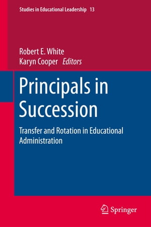 Principals in Succession: Transfer and Rotation in Educational Administration