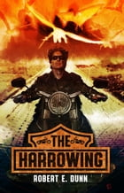 The Harrowing by Robert E. Dunn