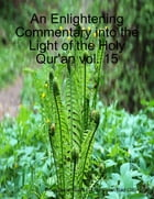An Enlightening Commentary Into the Light of the Holy Qur'an Vol. 15 by Surah Sad