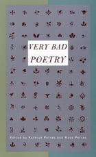 Very Bad Poetry by Kathryn Petras