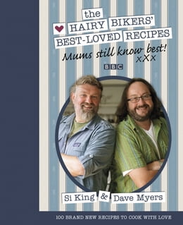 Book Mums Still Know Best: The Hairy Bikers' Best-Loved Recipes by Dave Myers