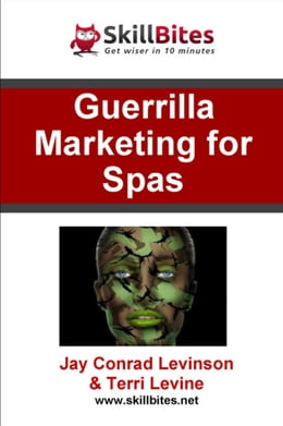 Book Guerilla Marketing for Spas by Jay Conrad Levinson