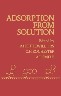 Book Adsorption From Solution by R. H. Ottewill