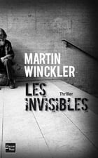Les Invisibles by Martin WINCKLER