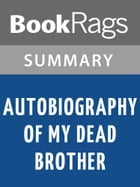 Autobiography of My Dead Brother by Walter Dean Myers l Summary & Study Guide by BookRags