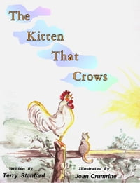 The Kitten That Crows