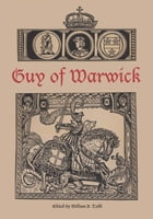 Guy of Warwick by William B. Todd